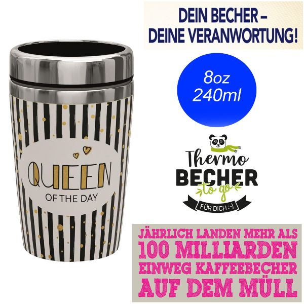 Edelstahl Coffee to Go Becher 240ml Queen of the Day Kaffee Thermo-Becher